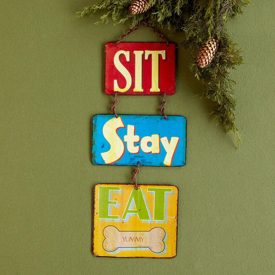 SIT, STAY, EAT SIGN