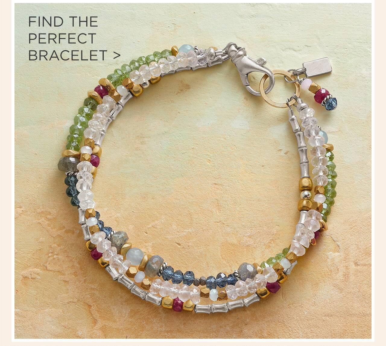 The Perfect Bracelet