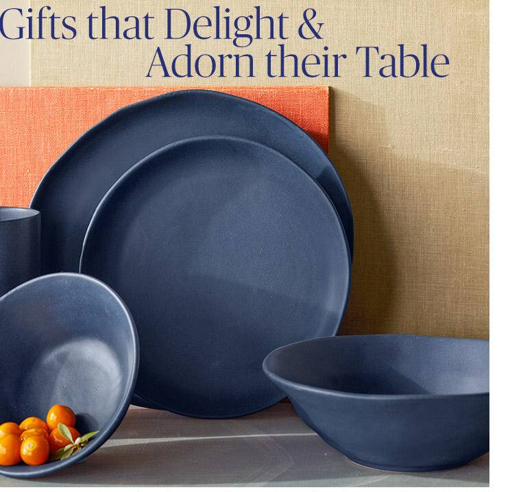 Gifts that delight and adorn the table