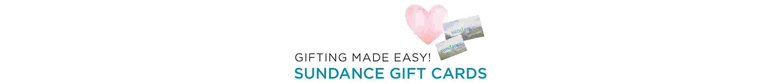 Sundance Gift Card