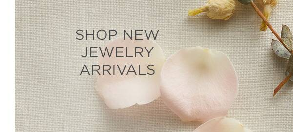 New Jewelry Arrivals