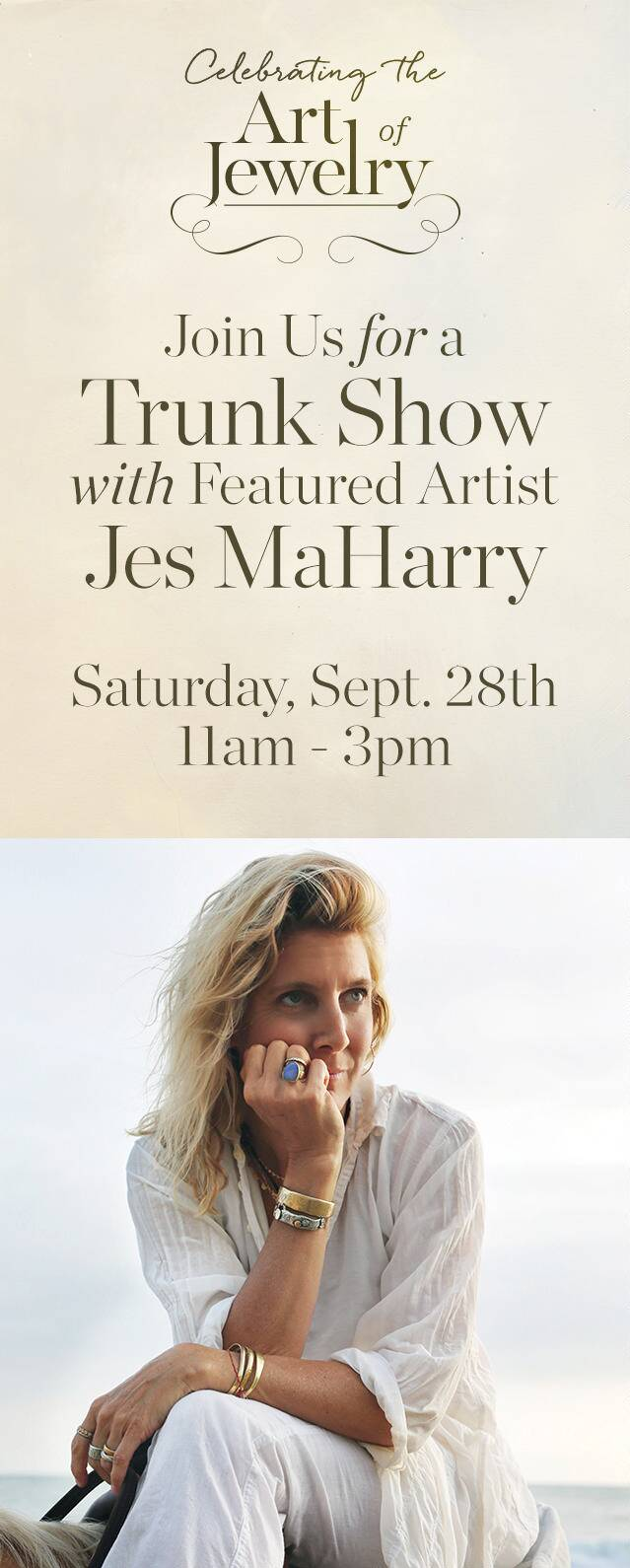 Join Jes MaHarry for a Trunk Show - Sep. 28th