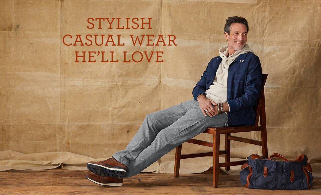 Stylish Casual Wear he'll Love