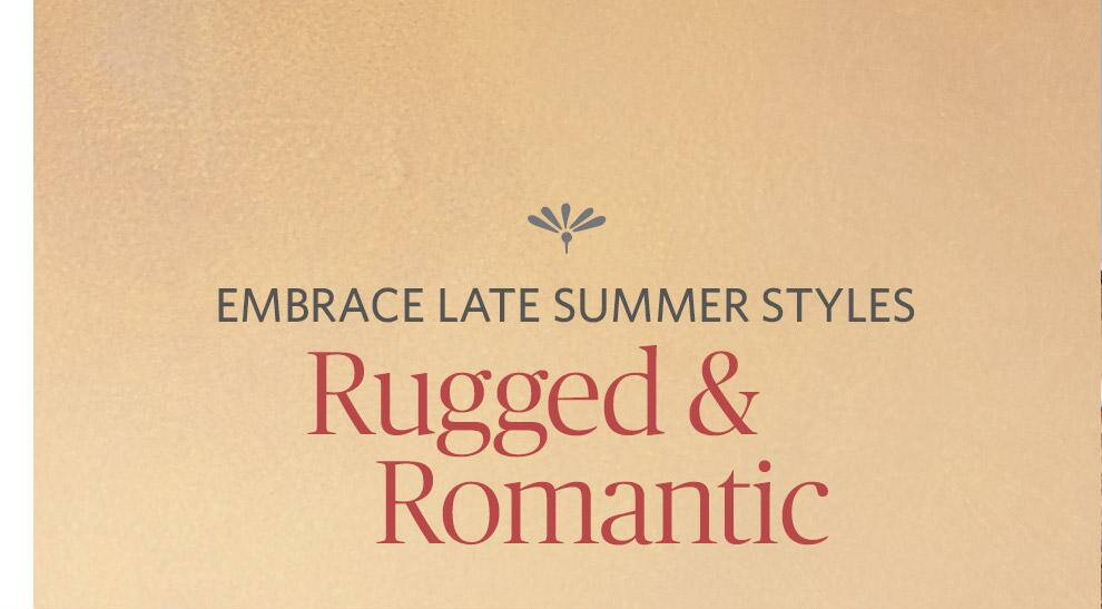 Rugged and Romantic
