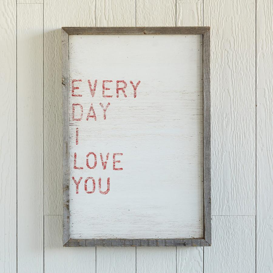 EVERY DAY I LOVE YOU PRINT