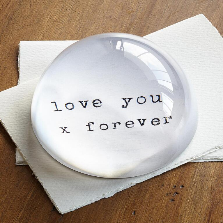LOVE YOU FOREVER PAPERWEIGHT
