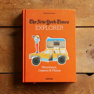 THE NEW YORK TIMES EXPLORER MOUNTAINS, DESERTS & PLAINS BOOK