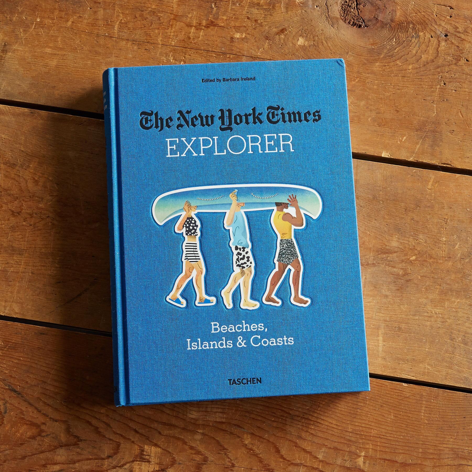 THE NEW YORK TIMES EXPLORER BEACHES, ISLANDS & COASTS BOOK: View 1